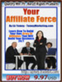 Thumbnail YOUR AFFILIATE FORCE