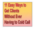 Thumbnail 11 Easy Ways to Get Clients Without Ever Having to Cold Call