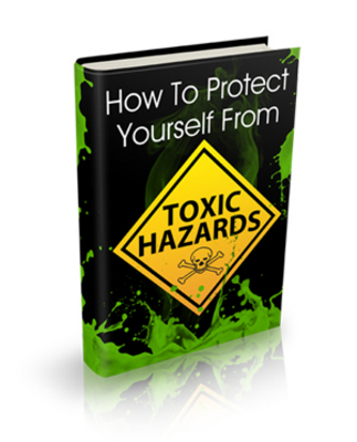 Product picture HOW TO PROTECT YOURSELF FROM TOXIC HAZARD