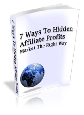 Product picture 7 ways to hidden affiliate profits