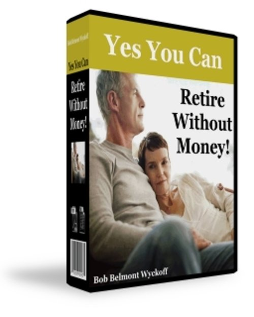 Product picture RETIRE WITHOUT MONEY