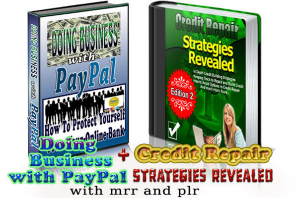Product picture Doing Business with PayPal and Credit Repair Strategies